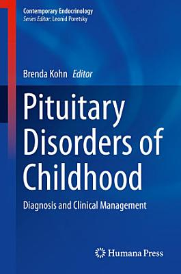 Pituitary Disorders of Childhood