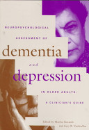 Neuropsychological Assessment of Dementia and Depression in Older Adults