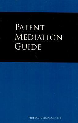 Patent Mediation Guide PDF