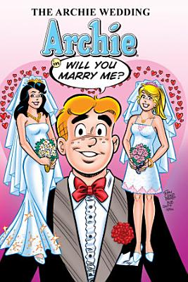 The Archie Wedding  Archie in Will You Marry Me  PDF
