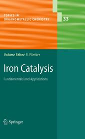 Iron Catalysis: Fundamentals and Applications