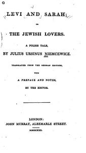 Levi and Sarah, Or, The Jewish Lovers: A Polish Tale