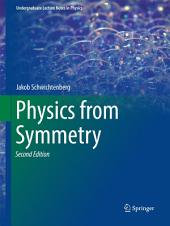 Physics from Symmetry: Edition 2