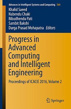 Progress in Advanced Computing and Intelligent Engineering PDF