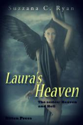 Laura's Heaven: Heaven and Hell: Book 1