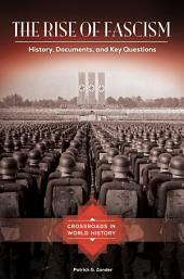 The Rise of Fascism: History, Documents, and Key Questions