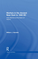 Warfare in the Ancient Near East to 1600 BC PDF