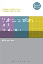 Multiculturalism and Education: Edition 2