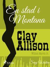 En stad i Montana: Volym 115