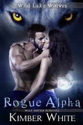 Rogue Alpha: Wolf Shifter Romance