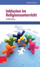 Inklusion im Religionsunterricht: Vielfalt leben