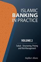 Islamic Banking in Practice   Volume 2 PDF
