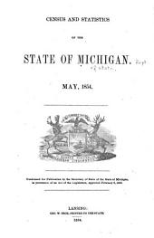 Census and statistics of the State of Michigan. May, 1854