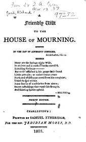 A Friendly Visit to the House of Mourning ...