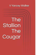 The Stallion the Cougar