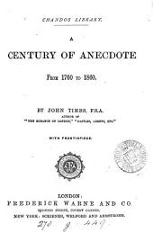 A century of anecdote from 1760 to 1860