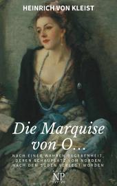 Die Marquise von O…: Novelle