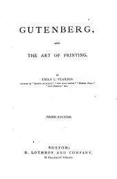 Gutenberg, and the Art of Printing