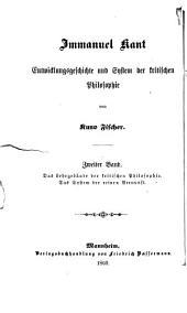 Immanuel Kant: Entwicklungsgeschichte und System der kritischen Philosophie, Band 2