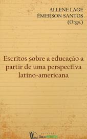 Escritos sobre a educação a partir de uma perspectiva latino-americana