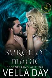 Surge Of Magic: A Hot Paranormal Fantasy Romance