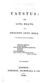 Faustus: His Life, Death, and Descent Into Hell