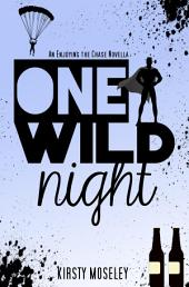 One Wild Night: An Enjoying the Chase novella
