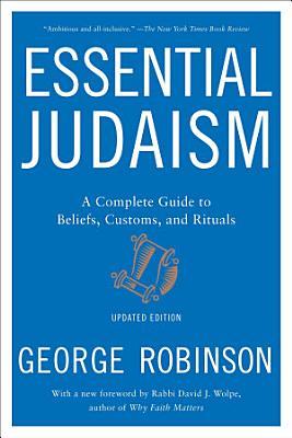 Essential Judaism  Updated Edition