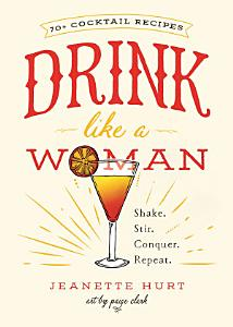 Drink Like a Woman Book