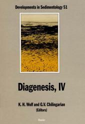 Diagenesis, IV