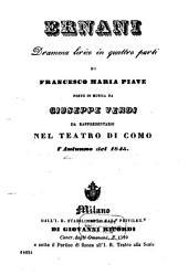 Ernani: dramma lirico in quattro parti : da rappresentarsi nel Teatro di Como l'autunno del 1845