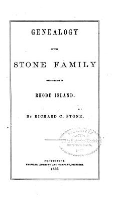 Genealogy of the Stone Family Originating in Rhode Island PDF