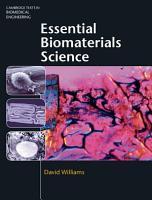 Essential Biomaterials Science PDF