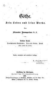 Göthe: bd. Deutschlands nothjahre. Der alte Göthe. Faust. (Von 1806 bis 1832