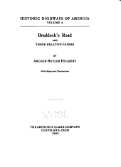 Braddock's Road and Three Relative Papers: Volume 4