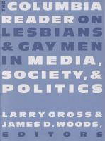 The Columbia Reader on Lesbians and Gay Men in Media  Society  and Politics PDF