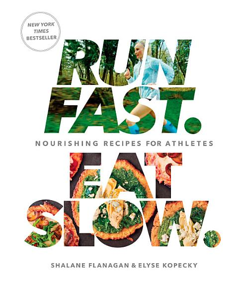 Download Run Fast  Eat Slow  Book