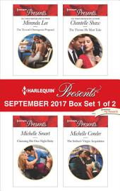Harlequin Presents September 2017 - Box Set 1 of 2: The Tycoon's Outrageous Proposal\Claiming His One-Night Baby\The Throne He Must Take\The Italian's Virgin Acquisition
