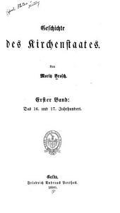 Geschichte des Kirchenstaates: Band 21,Teil 1