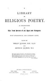 A Library of Religious Poetry: A Collection of the Best Poems of All Ages and Tongues, with Biographical and Literary Notes