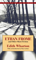 Ethan Frome and Other Short Fiction PDF