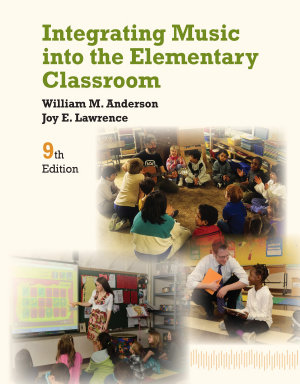 Integrating Music into the Elementary Classroom PDF