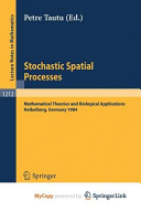 Stochastic Spatial Processes