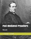 Post Mediaeval Preachers Novel