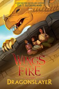 Dragonslayer  Wings of Fire  Legends  Book
