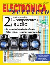 Electrónica y Servicio: 2 temas fundamentales de componentes de audio
