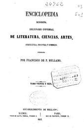 Enciclopedia moderna: diccionario universal de literatura, ciencias, artes, agricultura, industria y comercio, Volumen 26
