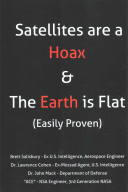 Satellites Are a Hoax   the Earth Is Flat  Easily Proven  PDF