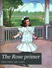 The Rose Primer