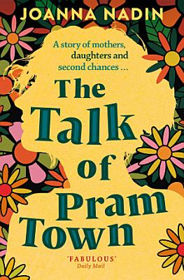 The Talk of Pram Town